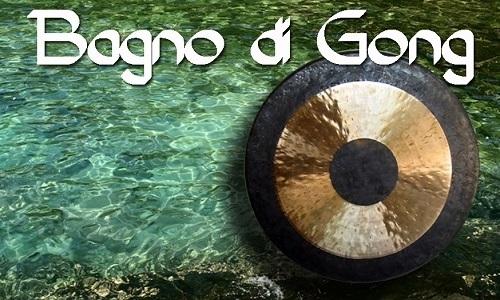 BAGNO DI GONG E IL SUONO DELLA RINASCITA